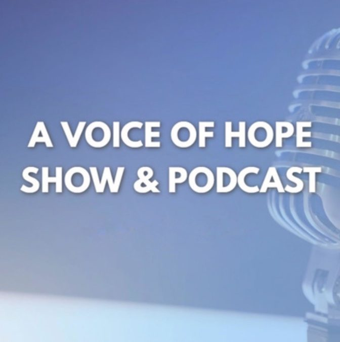A Voice of Hope Episode 4 – Navigating Election Season, Part 1